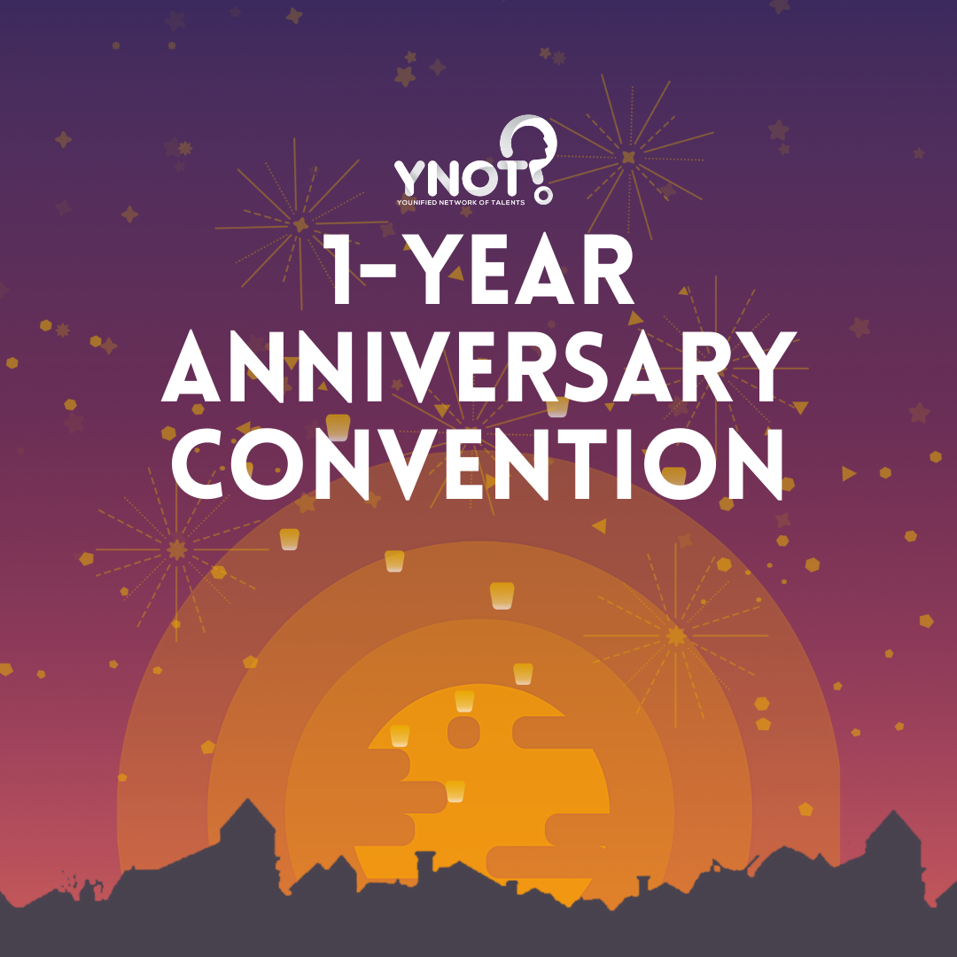 YNOT 1-Year Anniversary Convention